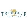 True Blue Golf Club ArizonaArizonaArizonaArizonaArizonaArizonaArizonaArizonaArizonaArizonaArizonaArizonaArizonaArizonaArizonaArizonaArizonaArizonaArizonaArizona golf packages