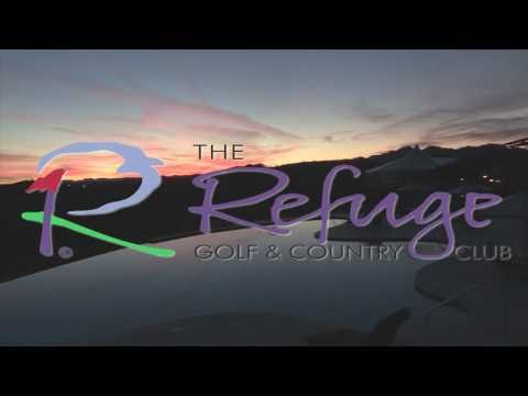 The Refuge Golf & Country Club